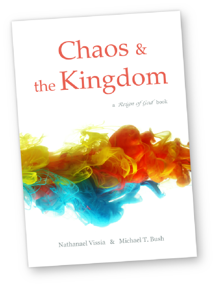 chaos and the kingdom